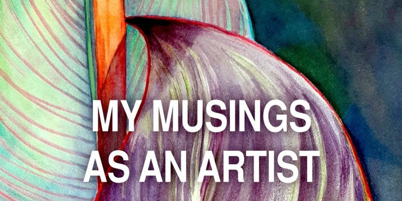 Tess Thomas - My musings as an artist